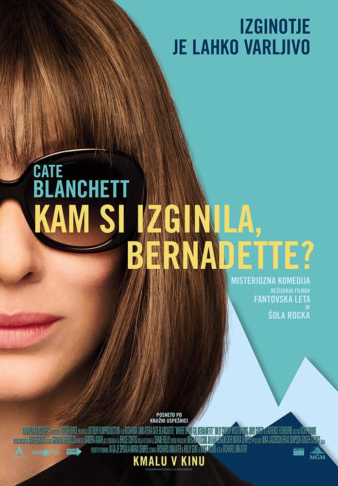 Kam si izginila, Bernadette?