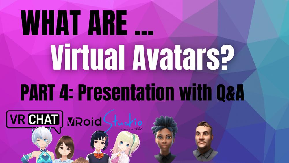 Kaj so virtualni avatarji? / What are Virtual Avatars? #4